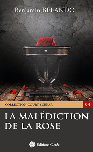 La malédiction de la rose